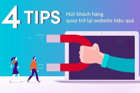 4 tips hút khách hàng quay trở lại website hiệu quả