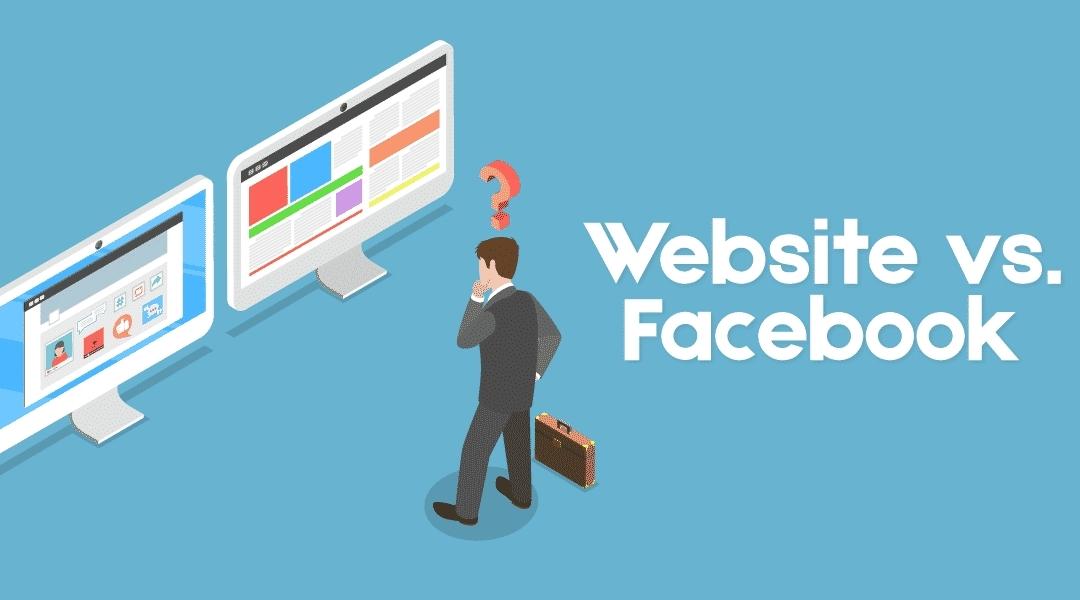 Website và Facebook: Doanh nghiệp nhỏ nên ưu tiên bên nào?